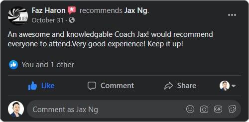 Jax Ng - Facebook Testimonial From Faz Haron